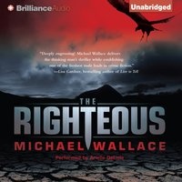Righteous - Michael Wallace - audiobook
