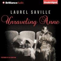 Unraveling Anne - Laurel Saville - audiobook