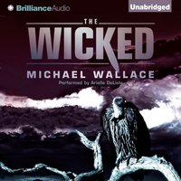 Wicked - Michael Wallace - audiobook
