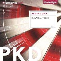 Solar Lottery - Philip K. Dick - audiobook