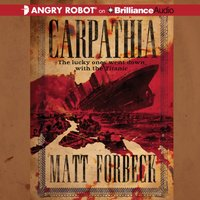 Carpathia - Matt Forbeck - audiobook