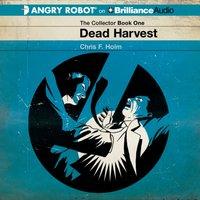 Dead Harvest - Chris F. Holm - audiobook
