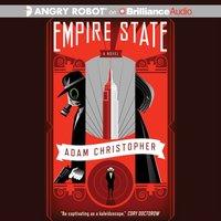 Empire State - Adam Christopher - audiobook