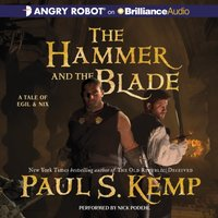 Hammer and the Blade - Paul S. Kemp - audiobook