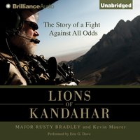 Lions of Kandahar - Major Rusty Bradley - audiobook