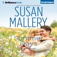 Summer Days - Susan Mallery - audiobook