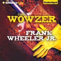 Wowzer - Frank Wheeler Jr. - audiobook