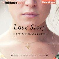 Love Story - Janine Boissard - audiobook