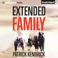 Extended Family - Patrick Kendrick - audiobook