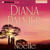 Noelle - Diana Palmer - audiobook