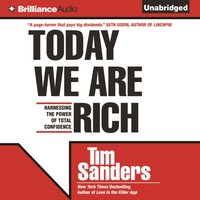Today We are Rich - Tim Sanders - audiobook