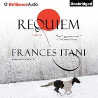 Requiem - Frances Itani - audiobook
