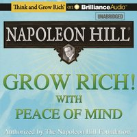 Grow Rich! With Peace of Mind - Napoleon Hill - audiobook