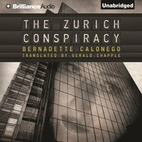 Zurich Conspiracy - Bernadette Calonego - audiobook