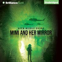 Mimi and Her Mirror - Uyen Nicole Duong - audiobook