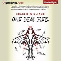 One Dead Hen - Charlie Williams - audiobook