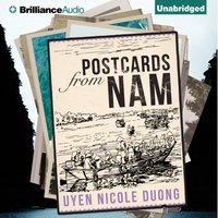 Postcards From Nam - Uyen Nicole Duong - audiobook
