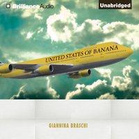 United States of Banana - Giannina Braschi - audiobook