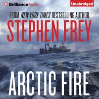 Arctic Fire - Stephen Frey - audiobook