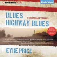 Blues Highway Blues - Eyre Price - audiobook