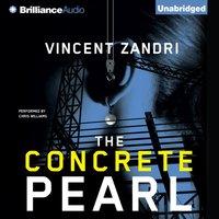 Concrete Pearl - Vincent Zandri - audiobook