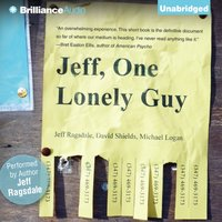 Jeff, One Lonely Guy - Jeff Ragsdale - audiobook