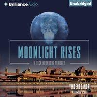 Moonlight Rises - Vincent Zandri - audiobook