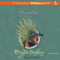 Dragon Prophecy - Dugald A. Steer - audiobook