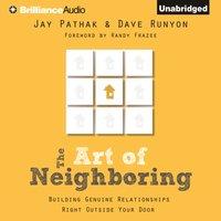 Art of Neighboring - Jay Pathak - audiobook