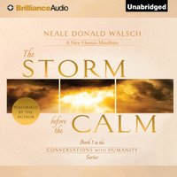 Storm Before the Calm - Neale Donald Walsch - audiobook