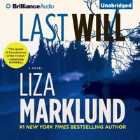 Last Will - Liza Marklund - audiobook