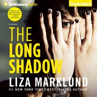 Long Shadow - Liza Marklund - audiobook