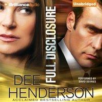 Full Disclosure - Dee Henderson - audiobook