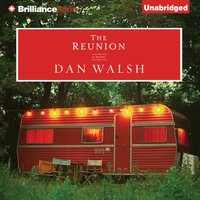Reunion - Dan Walsh - audiobook