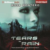 Tears in Rain - Rosa Montero - audiobook