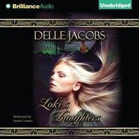 Loki's Daughters - Delle Jacobs - audiobook