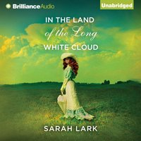 In the Land of the Long White Cloud - Sarah Lark - audiobook