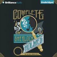 Complete Sherlock Holmes - Sir Arthur Conan Doyle - audiobook