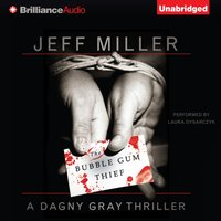 Bubble Gum Thief - Jeff Miller - audiobook