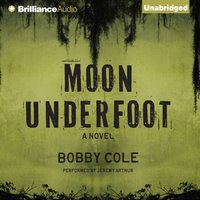 Moon Underfoot - Bobby Cole - audiobook