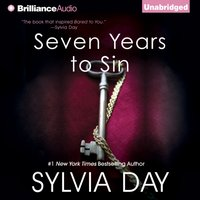 Seven Years to Sin - Sylvia Day - audiobook