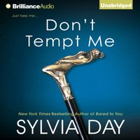 Don't Tempt Me - Sylvia Day - audiobook