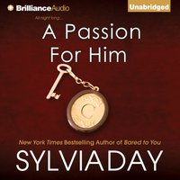Passion for Him - Sylvia Day - audiobook