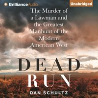 Dead Run - Dan Schultz - audiobook