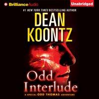 Odd Interlude - Dean Koontz - audiobook