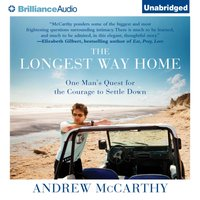 Longest Way Home - Andrew McCarthy - audiobook