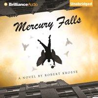 Mercury Falls - Robert Kroese - audiobook