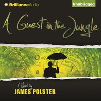 Guest in the Jungle - James Polster - audiobook