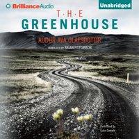 Greenhouse - Audur Ava Olafsdottir - audiobook