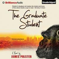 Graduate Student - James Polster - audiobook